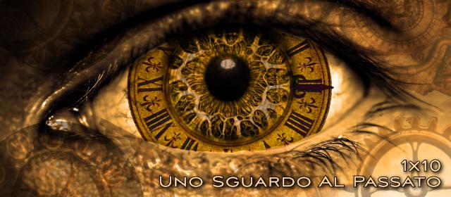 1x10_sguardoAlPassato_ogi (0-00-00-00)